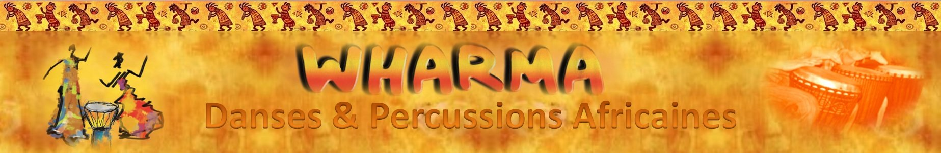 WHARMA Danses & Percussions Africaines
